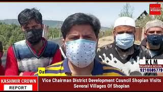 Vice Chairman District Development Council Shopian Visits Several Villages Of Shopian
