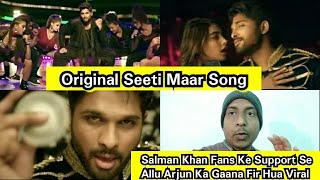 Salman Khan Fans Ne Allu Arjun Ke Original Seeti Maar Song Ko Fir Kiya Viral, Views Count Details