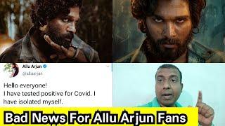 Bad News For Allu Arjun Fans, Get Well Soon Icon Star