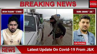 Latest Update On Covid-19 From J&K