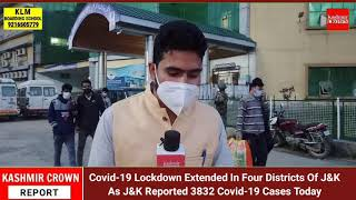 Covid-19 Lockdown Extended In Four Districts Of J&K As J&K Reported 3832 Covid-19 Cases Today