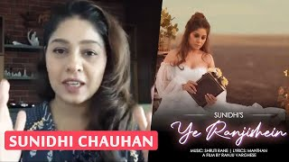 Sunidhi Chauhan Exclusive Interview | Ye Ranjishein First Solo Single