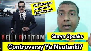 Bell Bottom Ki OTT Release Ki Khabar Par Itna Kyun Chid Gaye Producers? Kuch To Gadbad Hai Daya?