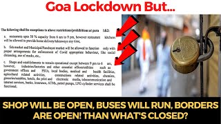 Lockdown in Goa but Shop will be open, Buses will run, borders are open! Than what's closed?