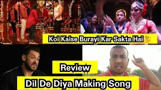 Making Video Of Dil De Diya Song Review, Salman Khan And Jacqueline Fernandez Hardwork Is Visible