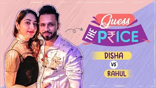 Rahul Vaidya and Disha Parmar's HILARIOUS Guess The Price challenge will leave you in splits