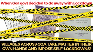 When Goa govt decided to do away with Lockdown, Villages across Goa take matter in their own hands