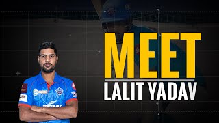 Lalit Yadav Biography | Rise of Lalit Yadav | Story From Domestic Cricket to IPL