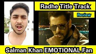 Radhe Title Track Review By Salman Khan Emotional Fan Shivam Kumar