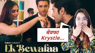 Ek Bewafaa | Reaction | Krystle D Souza | Sameer Khan | Siddharth Gupta | Bharat Goel | Kaushal K