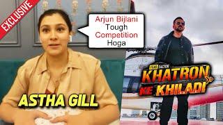 Arjun Bijlani Tough Competition Hoga   Aastha Gill Exclusive Interview   Khatron Ke Khiladi 11