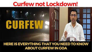 Curfew not Lockdown! Here is everything that you need to know about Curfew in Goa