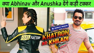 Kya Khatron Ke Khiladi 11 Me Hoga Abhinav Shukla Vs Anushka Sen Ka Tagda Mukaqbla?