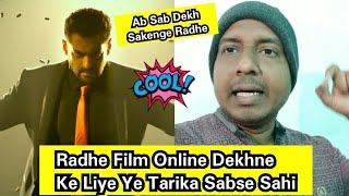 How To Watch Radhe Film Online From Anywhere In The World, Radhe Film Is Tarah Se Aap Dekh Sakte Hai
