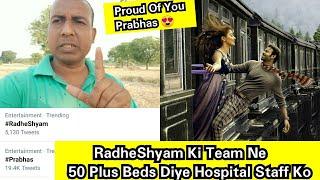RadheShyam Team Gave 50 Plus Hospital Beds,Oxygen Cylinders To Hyderabad Based Hospital,Love Prabhas