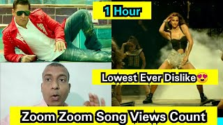 ZoomZoom Song ViewsCount In 1 Hour, Salman Song Again Stuck But Good News Is It Has Lowest Dislike
