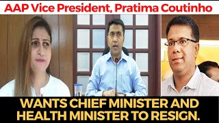 PratimaCoutinho | AAP Vice President, Pratima Coutinho wants CM, HM to resign. WATCH why