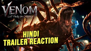 VENOM: LET THERE BE CARNAGE Trailer Reaction | Review | Hindi