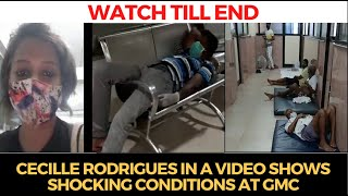 #WATCH | Cecille Rodrigues in a video shows shocking conditions at GMC