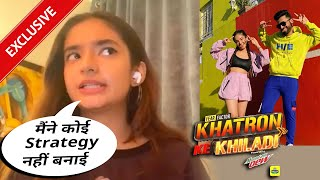 Khatron Ke Khiladi 11: Maine Koi Strategy Nahi Banayi Hai... Stunts Par Kya Boli Anushka Sen