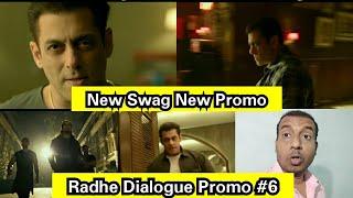 Radhe Dialogue Promo 6, New Dialogue New Swag Of Salman Khan