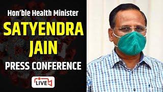 LIVE | Hon'ble Health Minister Shri Satyendra Jain Addressing an Important Press Conference