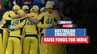 Australian Cricketers Come Forward To Help India During The Covid-19 Crisis And More Cricket News