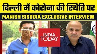 Delhi में Corona के मुद्दे पर India Today पर Manish Sisodia का Exclusive Interview