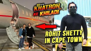 Rohit Shetty Finally Reaches Cape Town For Khatron Ke Khiladi 11