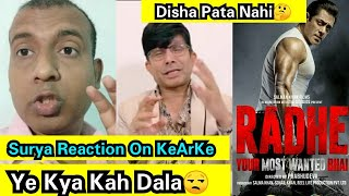Surya Honest Reaction On KeArKe Reaction On Radhe Movie Review