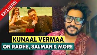 RADHE Song Writer Kunaal Vermaa On RADHE Success | Zoom Zoom | Salman Khan | Exclusive Interview