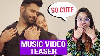 Rahul Vaidya And Rashami Desai MUSIC Video Teaser Out | Beautiful Chemistry