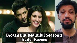 Broken But Beautiful Season 3 Trailer Review - Sidharth Shukla & Sonia Rathee - Alt Balaji