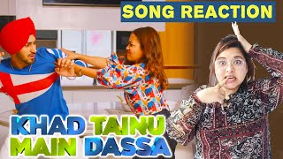 KHAD TAINU MAIN DASSA | Song Reaction | Neha Kakkar & Rohanpreet Singh