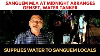 #Sanguem MLA at midnight arranges genset, water tanker; Supplies water to Sanguem locals