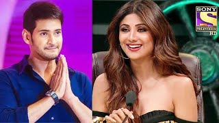 Super Dancer 4 Ki Judge Shilpa Shetty Karengi South Star Mahesh Babu Ke Sath Movie