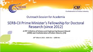 CII-SERB Prime Minister's Fellowship for Doctoral Research: Outreach Session for Academia