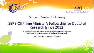 CII-SERB Prime Minister's Fellowship for Doctoral Research: Outreach Session for Industry