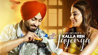 Kalla Reh Jayenga First Look | Reaction | Nikki Tamboli | Jass Zaildar