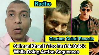 Gautam Gulati Reveals Salman Khan Unique Secret About His Action Scenes, Bhaijaan Is Fast And Quick