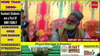"#Forest Marriage In Kupwara ""Gujjar Bakarwal""Families From Nowshera Rajouri Held Marriage Ceremony"