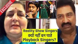 Kyon Nahi Reality Show Ke Singers Nahi Aate Bollywood Singing Me, Anuradha, Kumar Sanu Ka Reaction