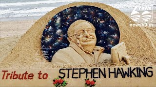 Sudarsan Pattnaik pays sand art tribute to Stephen Hawking