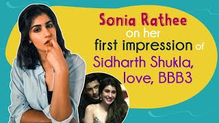 Sonia Rathee on her first impression of Sidharth Shukla, #AgMi's chemistry, Broken But Beautiful 3