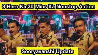 Sooryavanshi Mein Akshay Ke Saath 30Min Ka Nonstop Action Karte Nazar Aayenge AjayDevgn,RanveerSingh