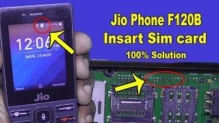Jio Phone f120b insert sim solution - f120b sim not working - jio phone sim not working