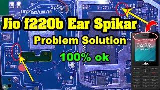 jio f220b ear speaker problem - jio f220b speaker problem - jio f220b ear speaker not working