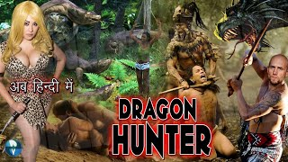 Superhit Hollywood Full Hindi Dubbed Movie | DRAGON HUNTER | Action-Adventure Movies
