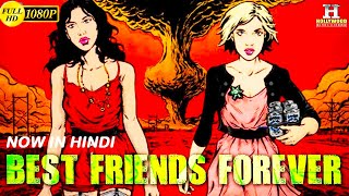 BEST FRIEND FOREVER Blockbuster Hit Hollywood Movie In Hindi Dubbed