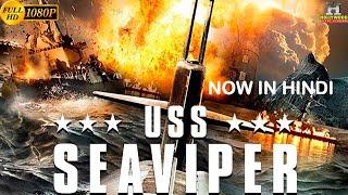 USS SEAVIPER Hollywood Movie In Hindi Dubbed | Hindi Dubbed Action Movie | Full HD